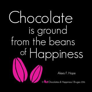 Quote Chocolate is ground _ © Chocolates