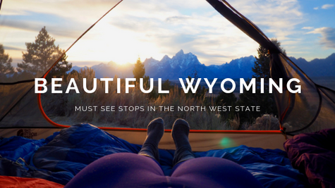 Must See Stops in Wyoming