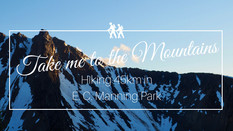 Hiking Guide: E.C. Manning Park