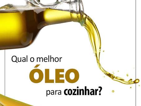 QUAL O MELHOR ÓLEO PARA COZINHAR?
