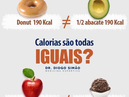CALORIAS SÃO TODAS IGUAIS?