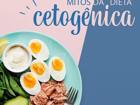 MITOS DA DIETA CETOGÊNICA