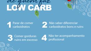 4 ERROS COMUNS DE QUEM FAZ LOW CARB