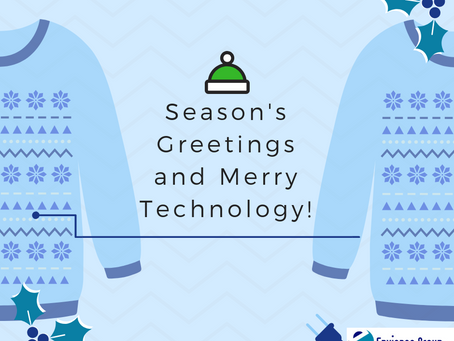 Season's Greetings and Merry Technology