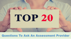 Top 20 Questions To Ask An Employee Assessment Provider