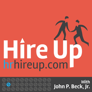 Hire Up Podcast with Host John Beck