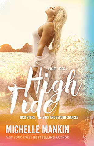 High Tide (Rock Stars, Surf and Second Chances, #4) by Michelle Mankin