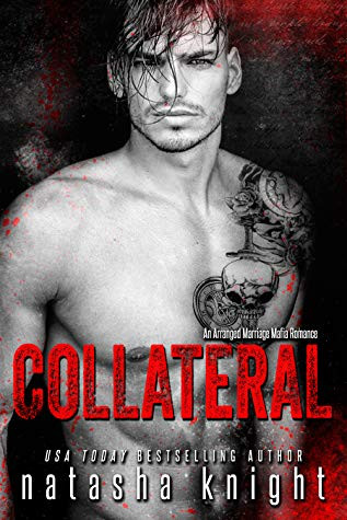Collateral(Collateral Damage #1) by Natasha Knight