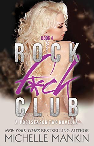 Rock F*ck Club #4 by Michelle Mankin