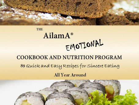 The AilamA® Emotional Cookbook and Nutrition Program (Revised)