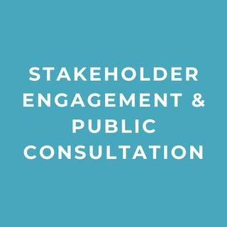 Stakeholder Engagement & Public Consultation