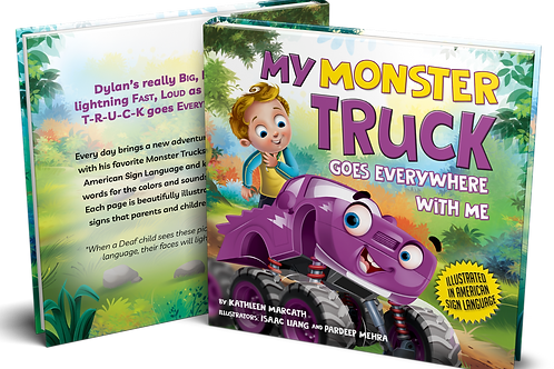 My Monster Truck Goes Everywhere With Me - Illustrated in American Sign Language