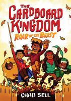 The Cardboard Kingdom. 2, Roar of the beast by Sell, Chad