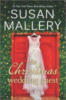 The Christmas wedding guest by Mallery, Susan