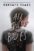 All these bodies by Blake, Kendare