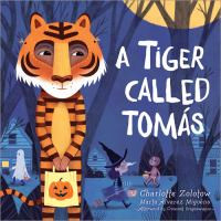 A tiger called Tomás By Zolotow, Charlotte, 1915-2013