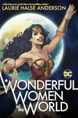 Wonder Women of History. by Anderson, Laurie Halse