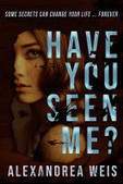 Have you seen me? by Weis, Alexandrea