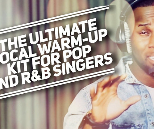 Ultimate Vocal Warm Up Kit