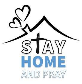 Stay Home & Pray.jpg