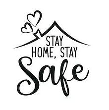 Stay Home Stay Safe.JPG
