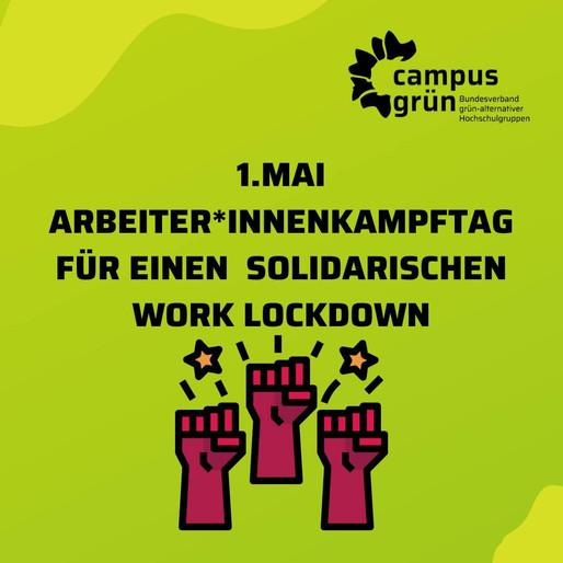 Zum Arbeiter*innen Kampftag, für einen solidarischen Worklockdown