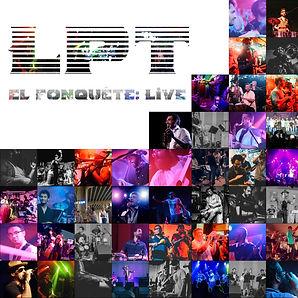 LPT EL FONQUETE LIVE_Album Cove_Sm.jpg