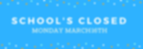 Copy of School's Closed-3.png