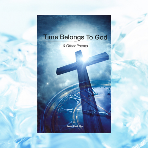 Time Belongs To God - To order, contact resources@su.org.sg