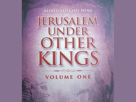 Jerusalem Under Other Kings (Vol 1)