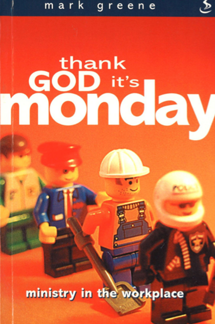 THANK GOD IT'S MONDAY – To order, contact resources@su.org.sg