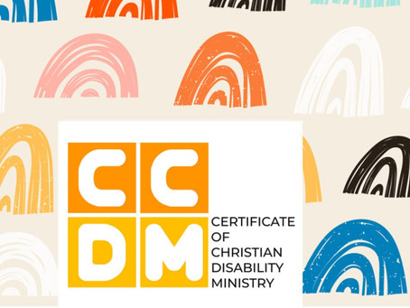 Certificate of Christian Disability Ministry Module 3 (Registration is now opened!)
