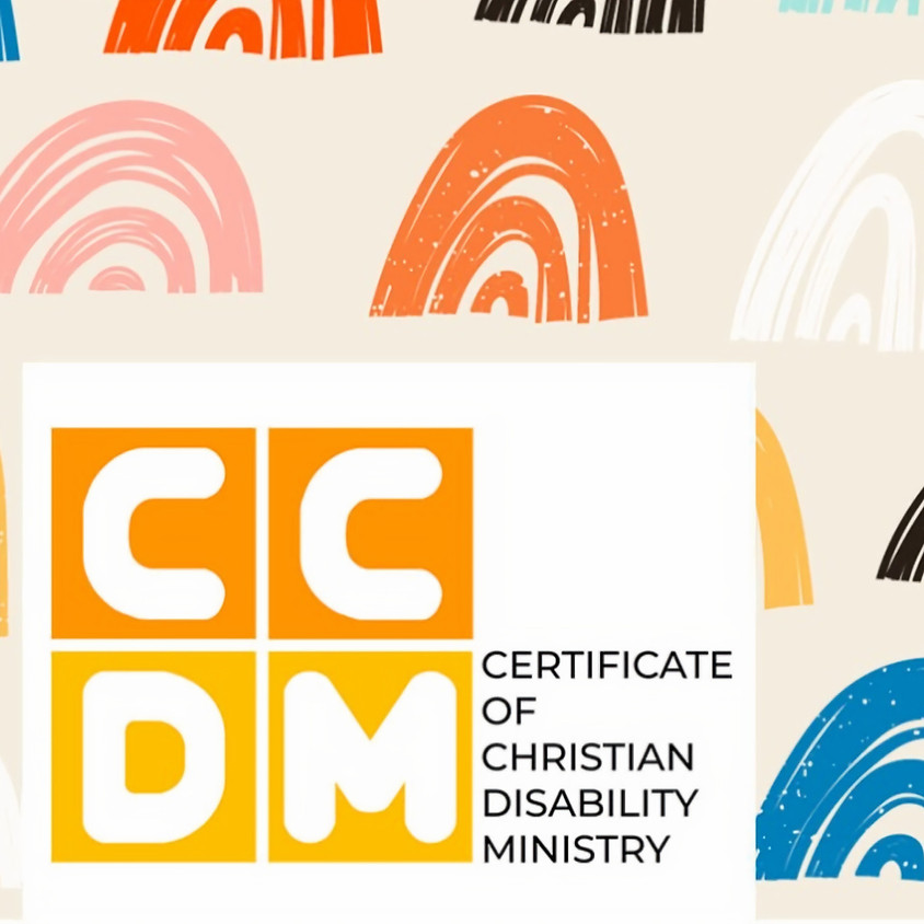 Certificate of Christian Disability Ministry Module 3