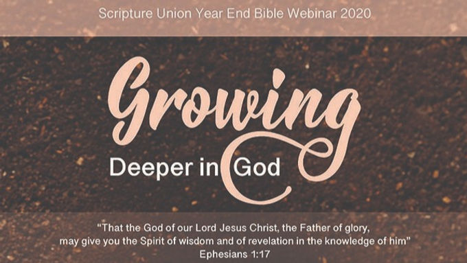 """Growing Deeper in God"" Bible Webinar"