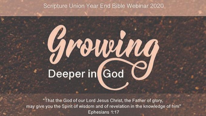 """""""Growing Deeper in God"""" Bible Webinar"""
