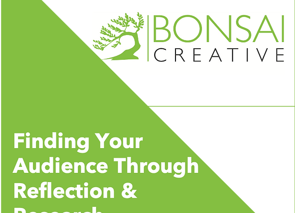 Finding Your Audience Through Reflection and Research