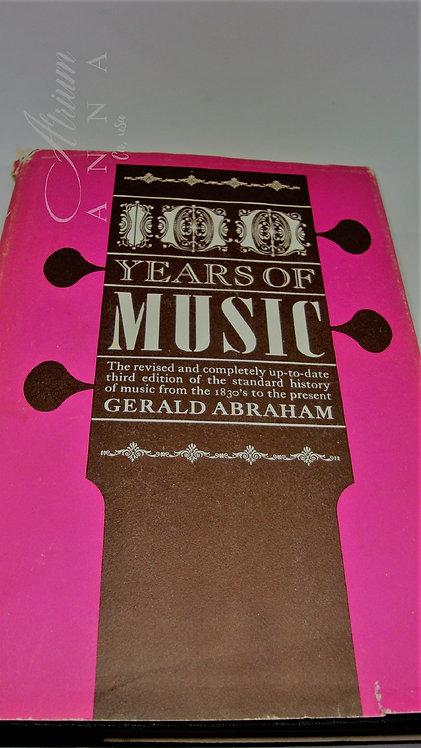 Book: Gerald Abraham:100 Years of Music, Hardcover, Aldine Publishing Company, C
