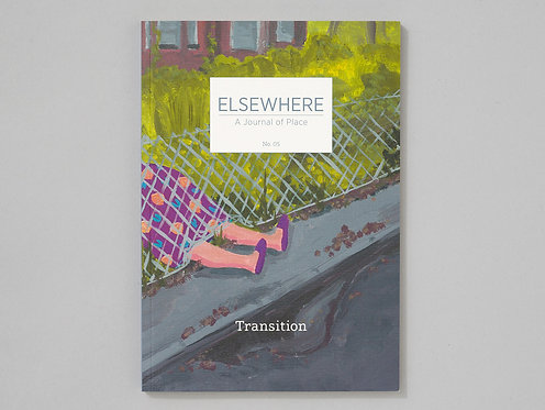Elsewhere – A Journal of Place No.5