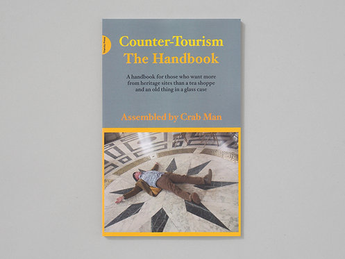 Phil Smith | Counter-Tourism: The Handbook