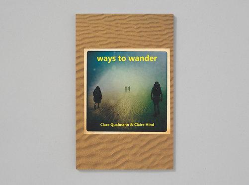Qualmann & Hind | Ways to Wander