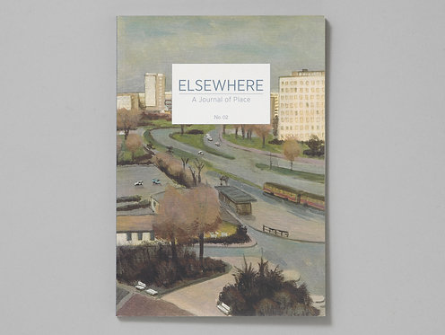 Elsewhere – A Journal of Place No.2