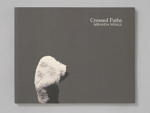 Miranda Whall | Crossed Paths