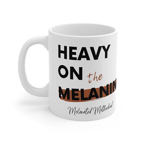 Heavy on the Melanin Mug