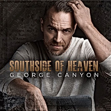 George Canyon Southside Of Heaven Mastering