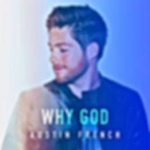 Why God (Radio Version) - Austin French Mastering