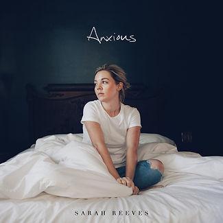 Sarah Reeves - Anxious.jpg