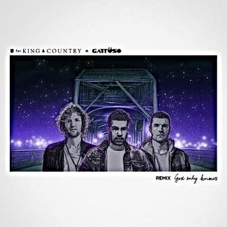 For King & Country God Only Knows Mastering Remix