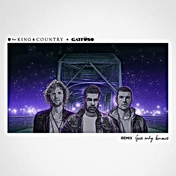 For King & Country God Only Knows REMIX Mastering