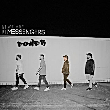 We Are Messengers Band Power Mastering Single