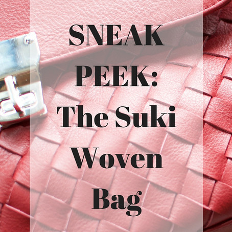 SNEAK PEEK: The Suki Woven Bag